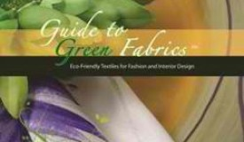 Guide to Green Fabrics is available in softbook and e-book pdf format